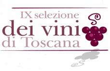 Da venerdì a domenica a Siena la IX Selezione dei Vini di Toscana