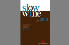 I 238 Grandi Vini e i 216 Vini Slow 2012. I numeri di Slow Wine