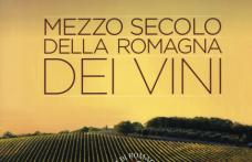 Proposte di lettura: Mezzo secolo della Romagna dei vini