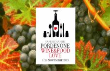 Pordenone Wine & Food Love. Saperi e sapori