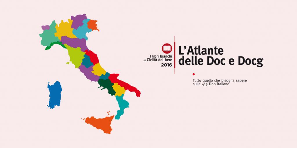 Il primo Atlante delle Doc e Docg d'Italia