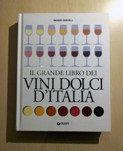 il grande libro dei vini dolci d italia zanichelli