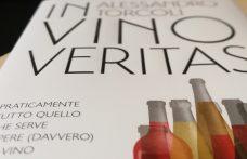 In vino veritas. Il grande romanzo del vino raccontato da Alessandro Torcoli